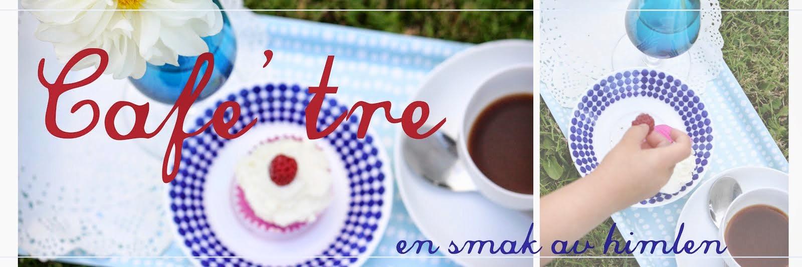Café Tre -bloggen