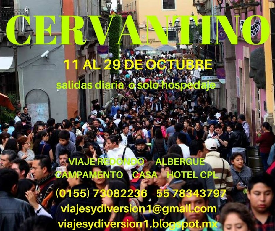 Hospedaje, Viaje y Paquetes al Festival Internacional Cervantino 2017