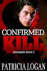 """""""Confirmed Kill"""" M/M Thriller"""