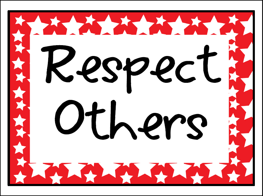 Respect Others Clipart One class rule and it starts