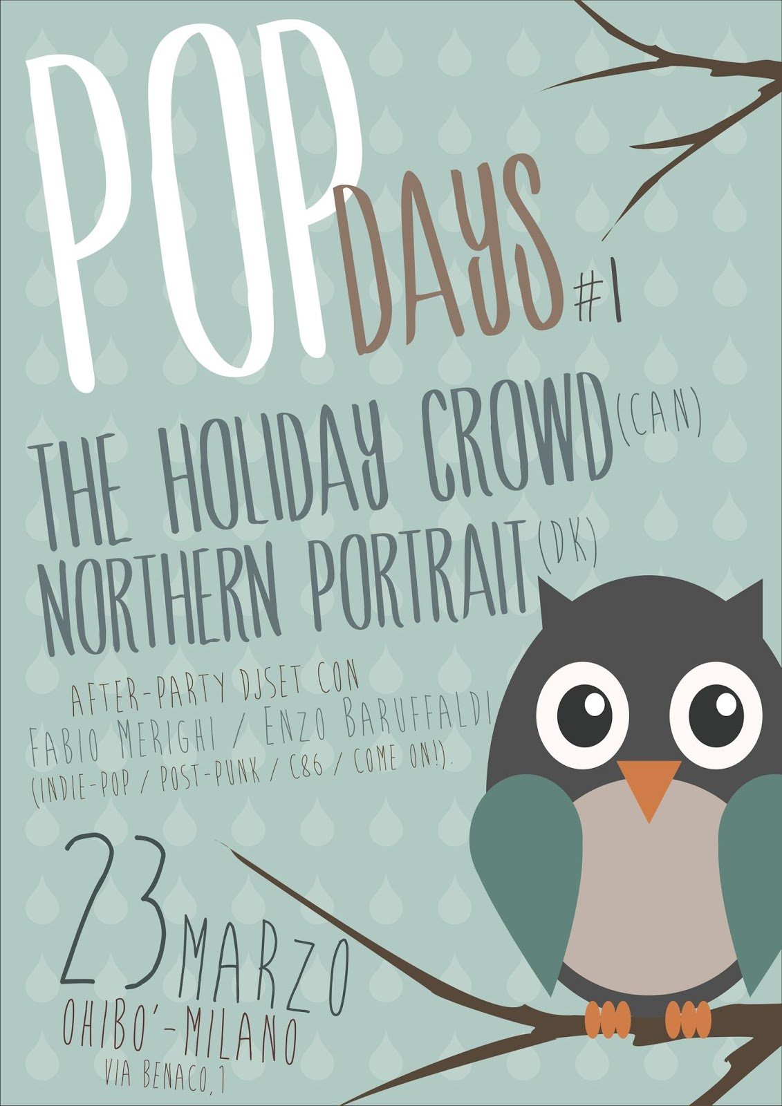 POP DAYS #1: HOLIDAY CROWD (CAN) + NORTHERN PORTRAIT (DK) @ MILANO, OHIBO - 23/03