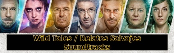 wild tales soundtracks-relatos salvajes soundtracks-vahsi hikayeler muzikleri-asabiyim ben muzikleri