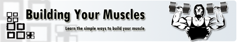 Building your Muscles