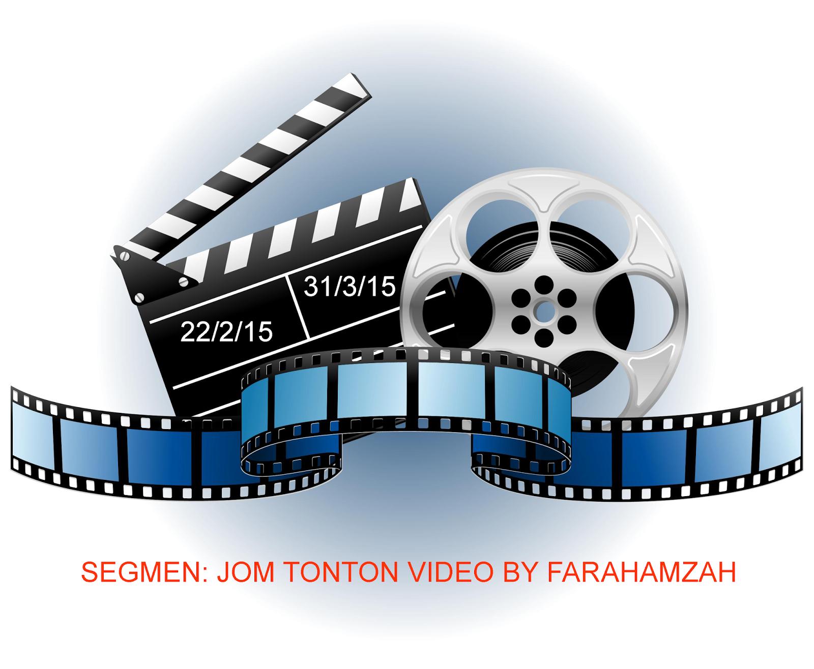 Segmen Jom Tonton Video By Farahamzah