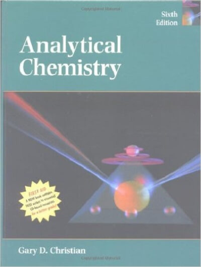 Analytical Chemistry 6th Gary D.Christian