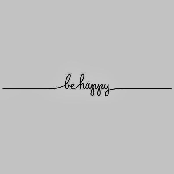 Be Happy.