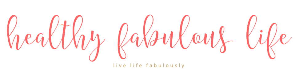 healthy fabulous life