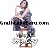 Download Lagu POP Terbaru Vicky Shu Cry Cry MP3