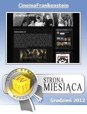 CINEMAFRANKENSTEIN Złotą Stroną grudnia 2012 Wprost