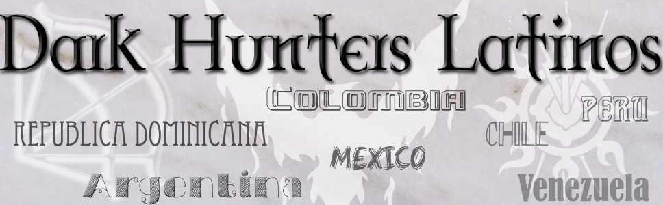 Dark Hunters Latinos