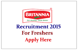 Britannia India Pvt Ltd off Campus Drive for the various posts 2015