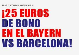 Marca Apuestas devolucion 25€ Bayern vs Barcelona – 12 mayo