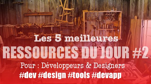Les 10 meilleures ressources du jour pour les développeurs et designers #2