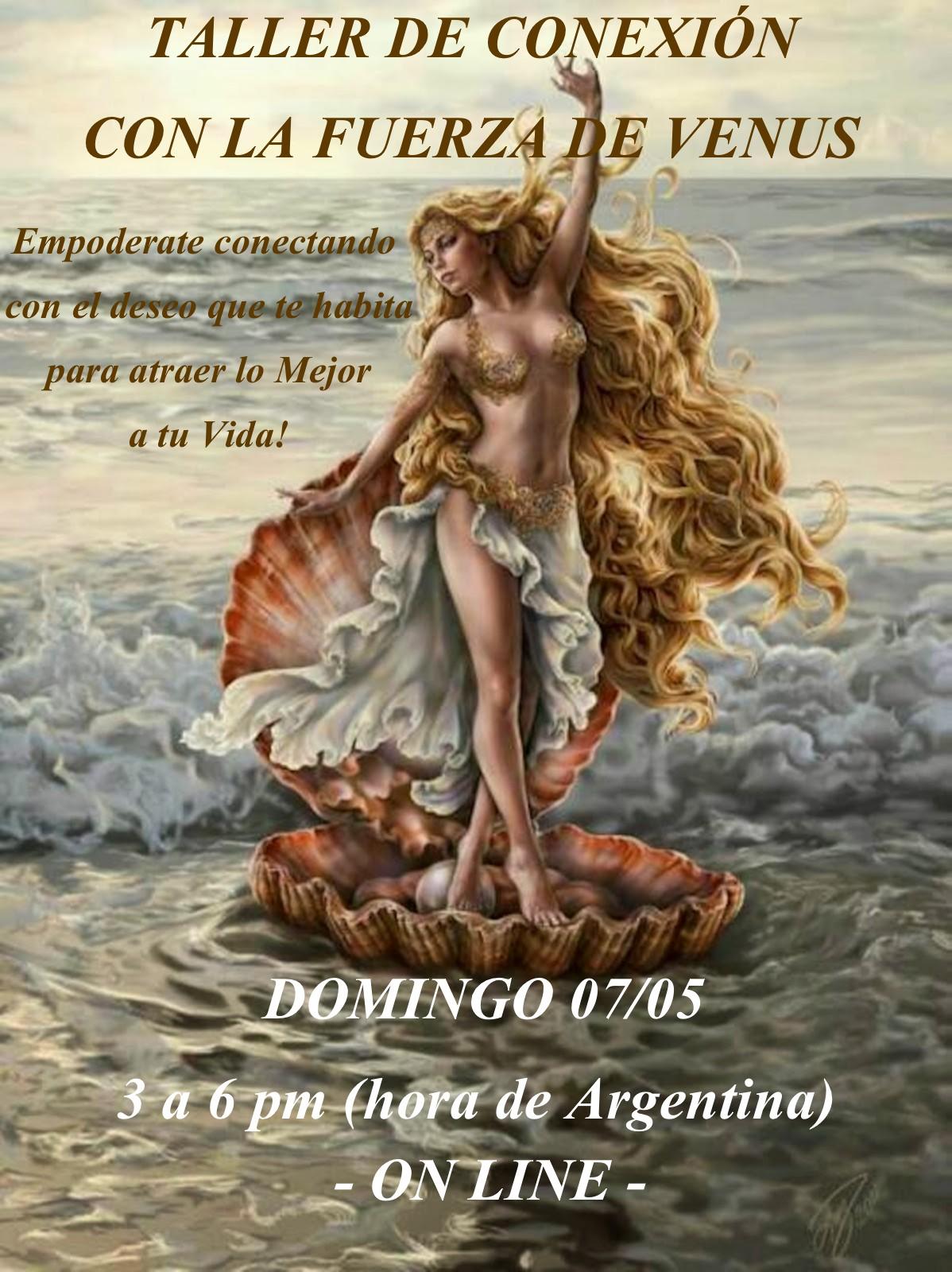 ♥ TALLER DE CONEXIÓN CON LA FUERZA DE VENUS ♥