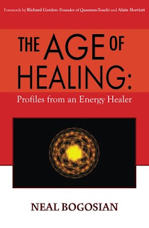 age of healing, neal bogosian, how to energy heal, energy healing, energy healing book