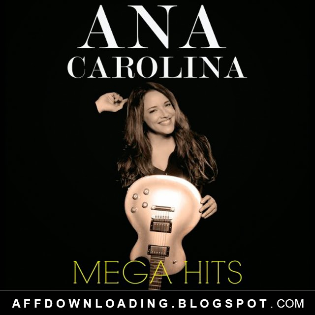 CD Mega Hits – Ana Carolina (2015)