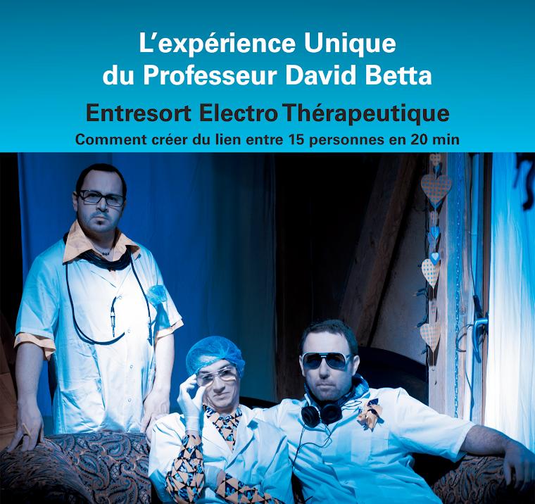 l'experience unique du professeur David Betta