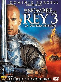 En el Nombre del Rey 3: La Ultima Misión Poster