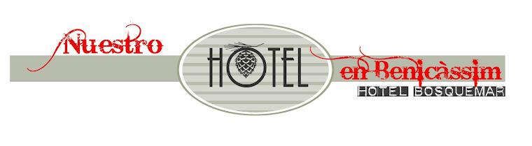 NUESTRO HOTEL EN BENICÀSSIM