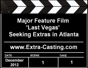 CBS Films Last Vegas Extras Casting Call