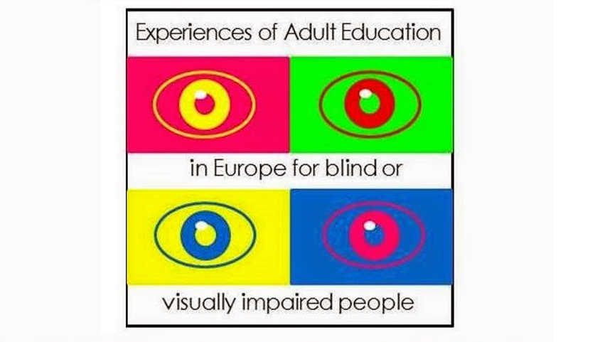 Experiences of Adult Education in Europe for blind or visually impaired people