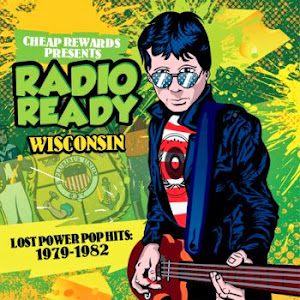Radio Ready Wisconsin: Lost Power Pop Hits 1979​​-1982 (2014)