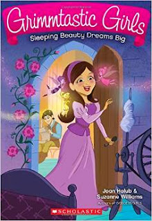 Grimmtastic Girls: Sleeping Beauty Dreams Big