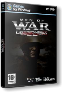 Men of War: Condemned Heroes Repack Version