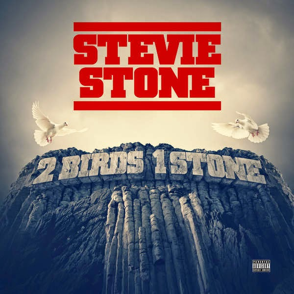 Stevie Stone - 2 Birds 1 Stone (Deluxe Version) Cover