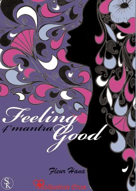 http://passion-d-ecrire.blogspot.fr/2013/12/critique-litteraire-feeling-good-4e.html