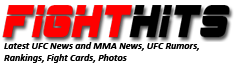 FightHits.Net | UFC and MMA News