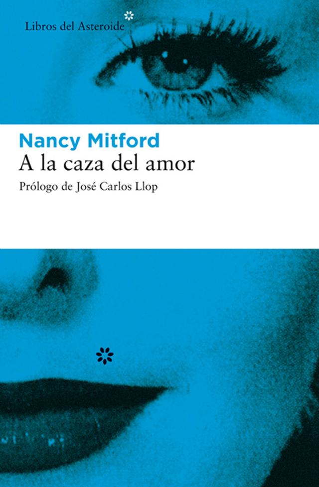 A la caza del amor, de Nancy Mitford