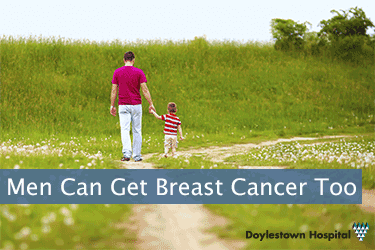 Men Can Get Breast Cancer Too