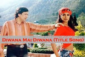 Diwana Mai Diwana (Title Song)