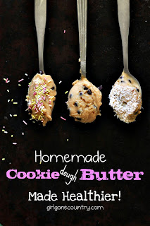 Homemade Cookie Dough Butter by Girl Gone Country.