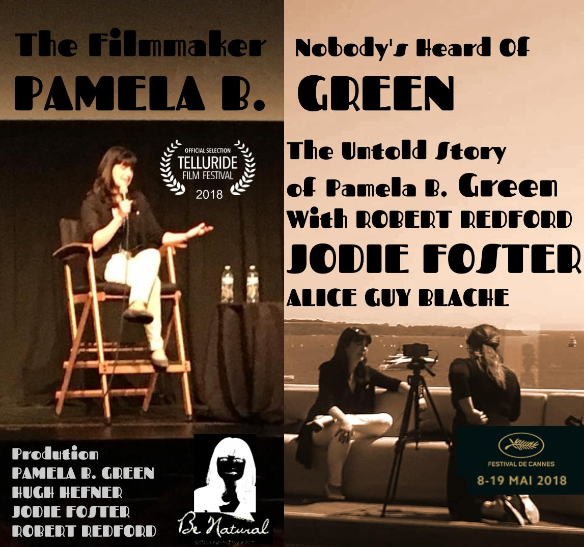 The Untold Story of Pamela B Green with Robert Redford, Pamela B, Green, Jodie Foster, Alice Guy Bl
