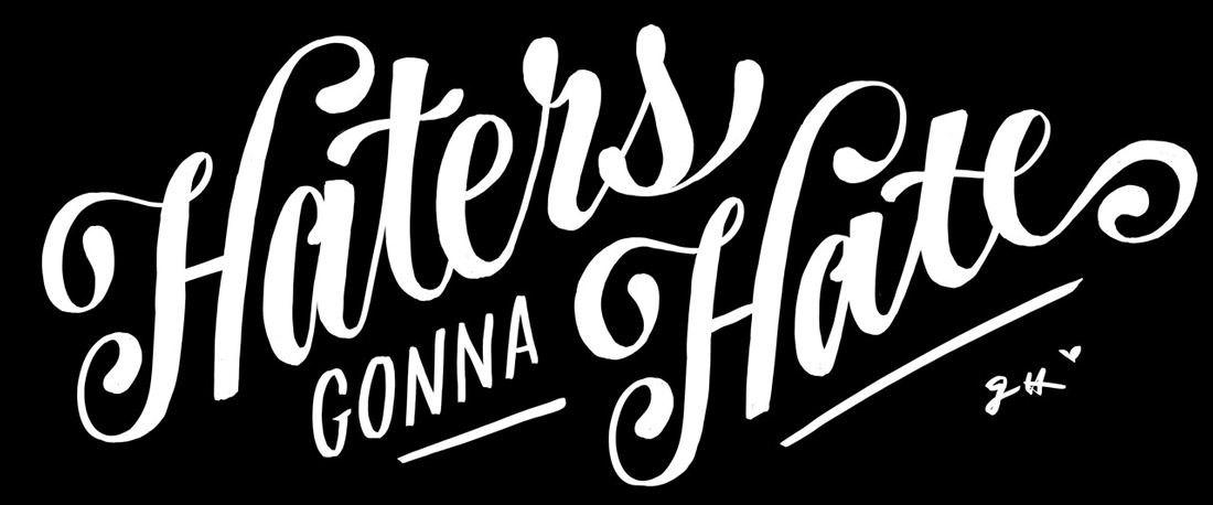 Haters gonna hate typography