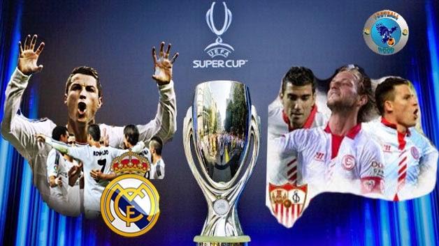 Real Madrid vs Sevilla Piala Super Eropa 2014