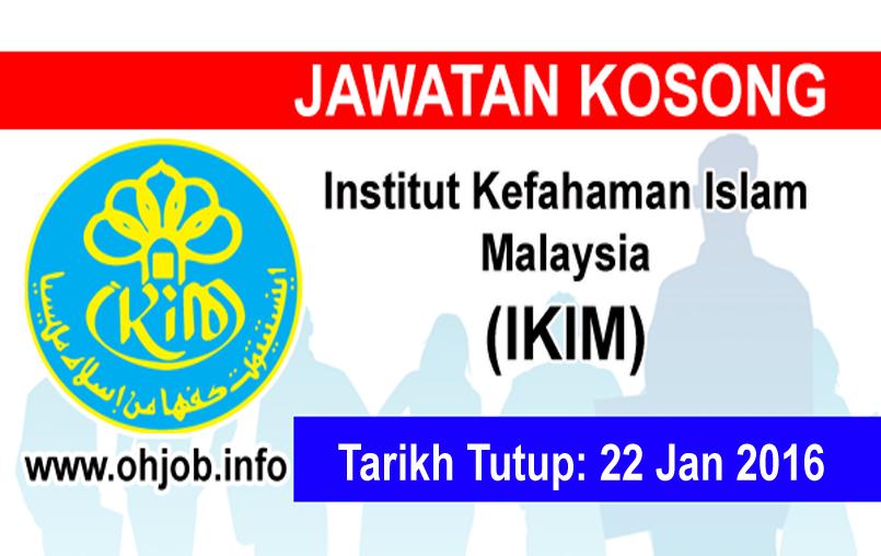 Jawatan Kerja Kosong Institut Kefahaman Islam Malaysia (IKIM) logo www.ohjob.info januari 2016