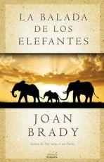 Libro La balada de los elefantes. Joan Brady