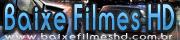 BAIXE FILMES HD