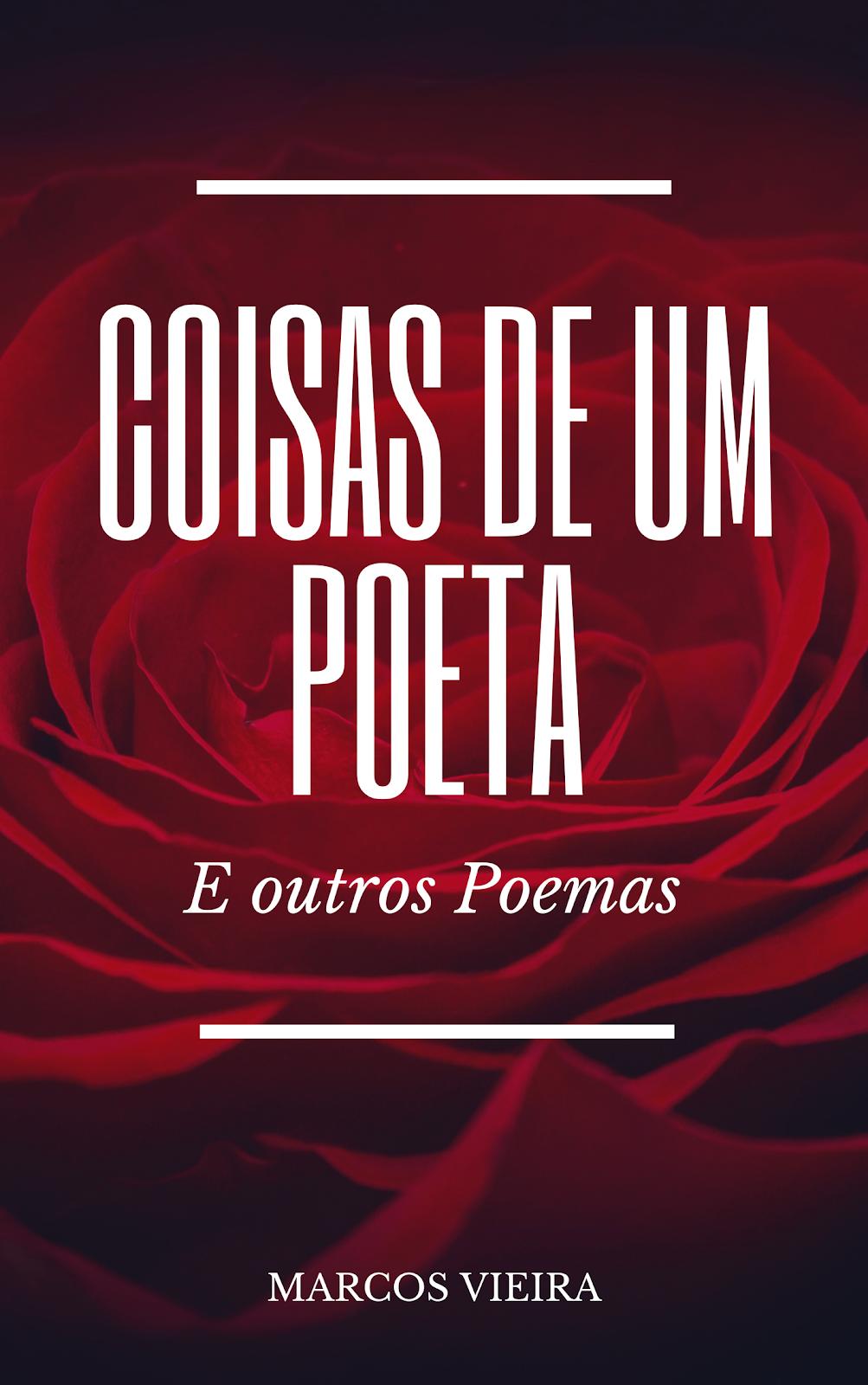 Coisas de um Poeta e Outros Poemas