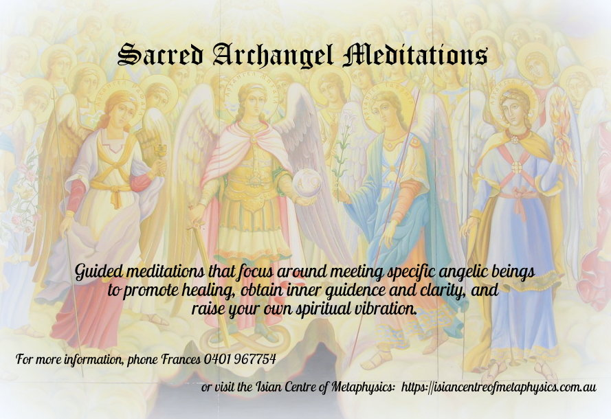 Later 2018: Friday Night Archangel Meditations