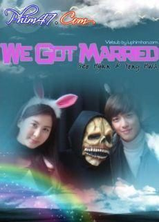 Xem Phim We Got Married - We Got Married