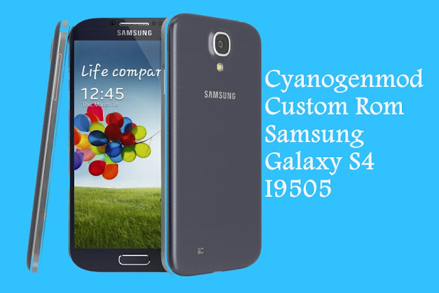 Cyanogenmod custom rom for samsung galaxy s4 i9505 (jfltexx)