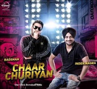 Chaar Churiyan sung by Inder Nagra and Badshah