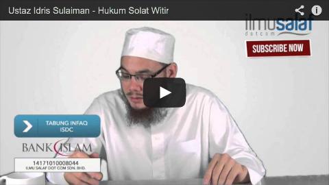 Ustaz Idris Sulaiman – Hukum Solat Witir