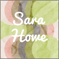 Sara Howe - The Unorganized Housewife