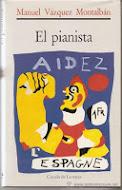 """""""El Pianista"""", de Manuel Vázquez Montalbán"""