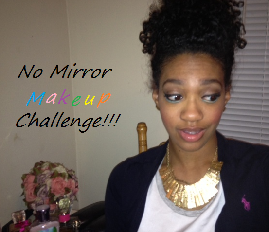 No Mirror Makeup Challenge - Styled by Kami - Style and beauty blog